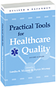 Practical Tools for Healthcare Quality (Second Edition)